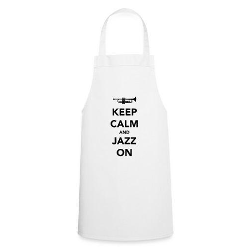 Keep Calm and Jazz On - Trumpet - Cooking Apron