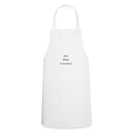 JustPlainAwesome - Cooking Apron