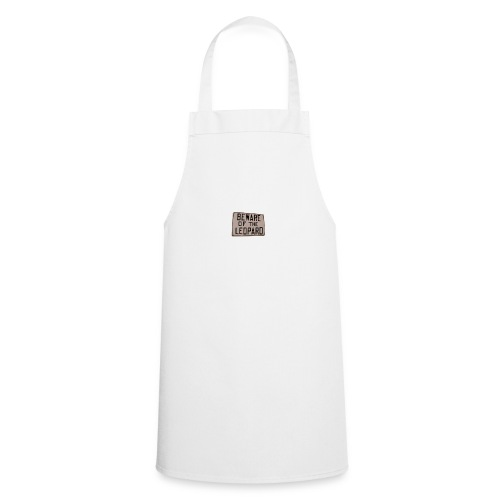 be ware of the leopard - Cooking Apron
