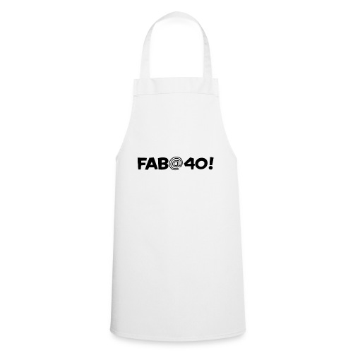 FAB AT 40! - Cooking Apron