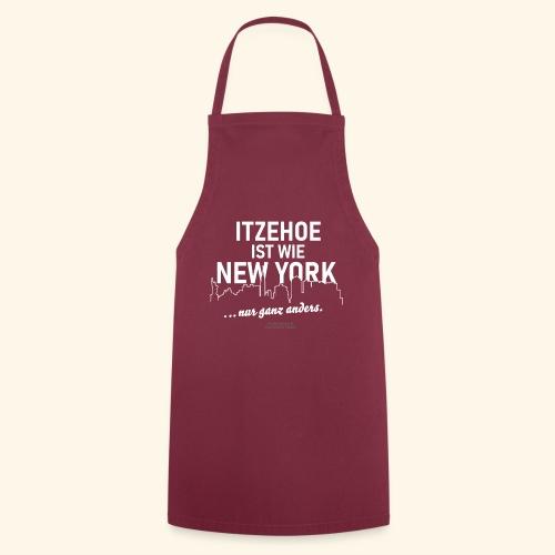 Itzehoe 👍 ist wie New York Spruch 😁 - Kochschürze
