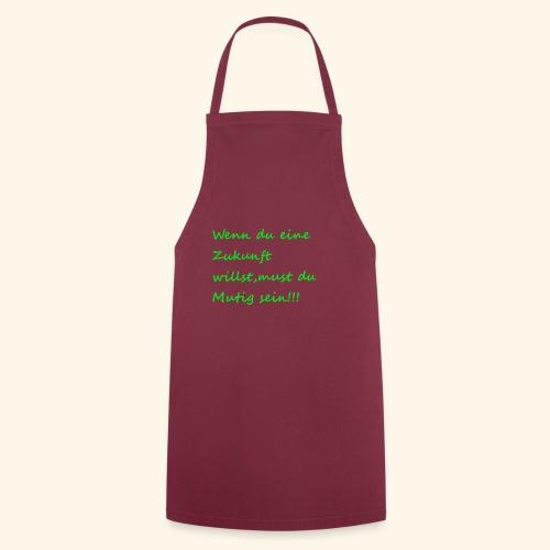 Zeig mut zur Zukunft - Cooking Apron