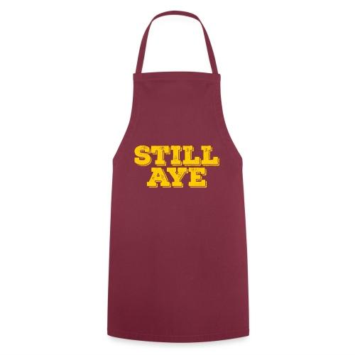 Still Aye - Cooking Apron
