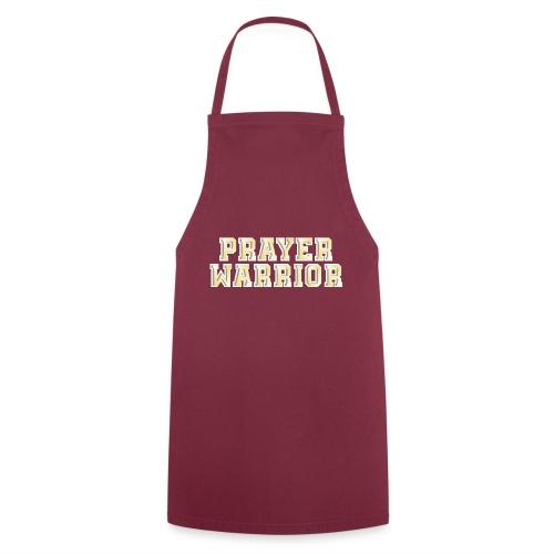 Prayer warrior - Cooking Apron
