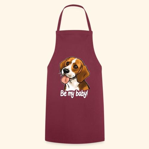 Chien beagle Be my baby (texte blanc) - Tablier de cuisine