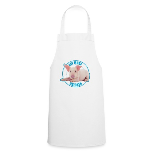 Eat more chicken - Sweet piglet - Cooking Apron