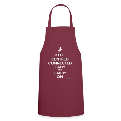 KEEP CENTRED CONNECTED CALM T SHIRT AIKIDO ONLINE - Cooking Apron