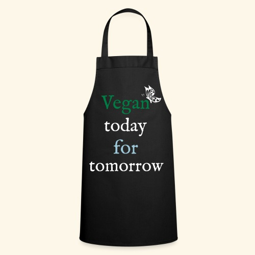 Vegan today for tomorrow - Kochschürze