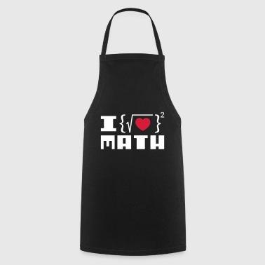 I Love Math Geek Funny podczas chłodzenia - Fartuch kuchenny