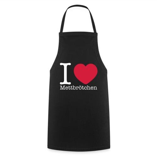 I Love Mettbrötchen - Kochschürze
