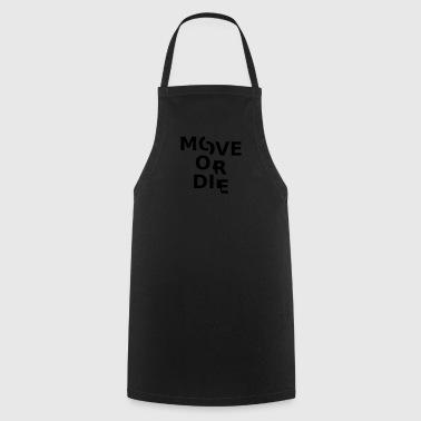 przenieść lub umrzeć - Fartuch kuchenny