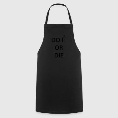 Zrobić lub umrzeć 1c - Fartuch kuchenny