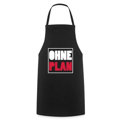 OHNE PLAN - Kochschürze