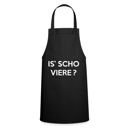Is scho Viere | White - Kochschürze