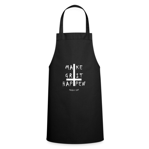 Say Make Grit Happen with Petruskreuz - Cooking Apron