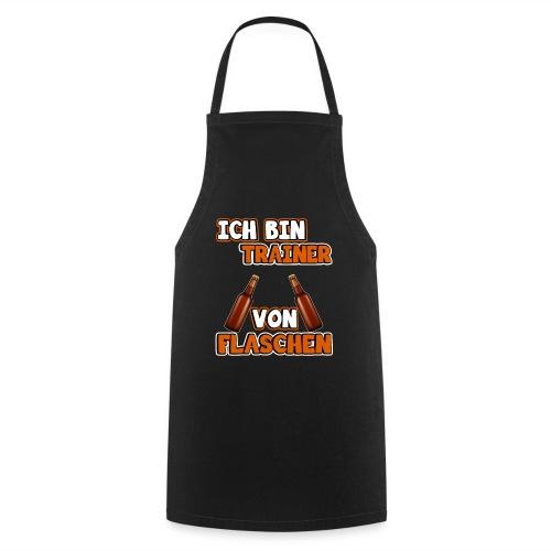 Ich bin Trainer von Flaschen | Lustig Spruch Coach - Kochschürze