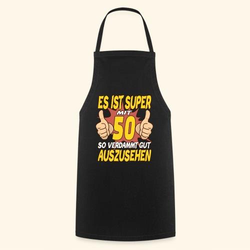 es ist Super mit 50 Geburtstag Party Geschenk - Kochschürze