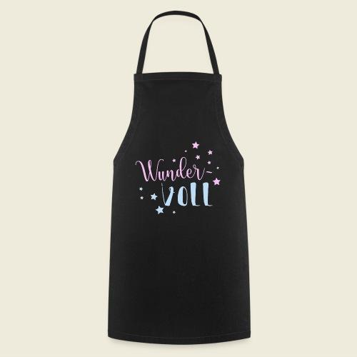 Wunder-VOLL Voller Wunder wundervoll - Kochschürze
