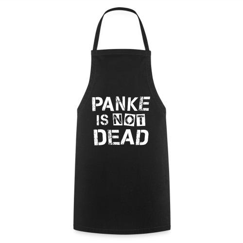 Panke Is Not Dead Berlin Punk Parodie Design - Kochschürze