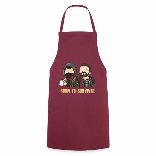 Born to Survivre - Tablier de cuisine