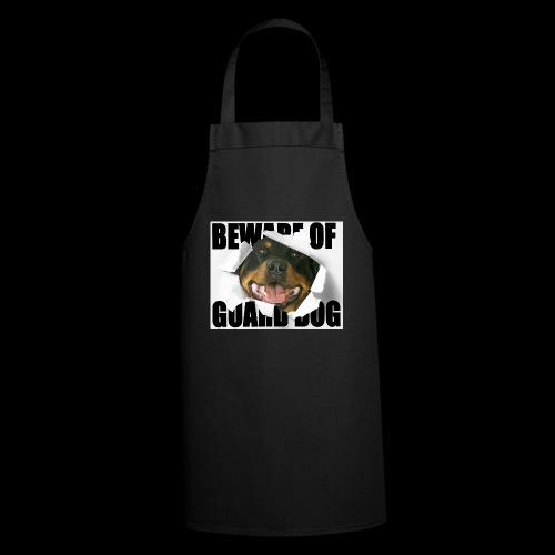 beware of guard dog - Cooking Apron