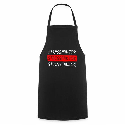 Stressfaktor - Coole Spruch Design Geschenk Ideen - Kochschürze