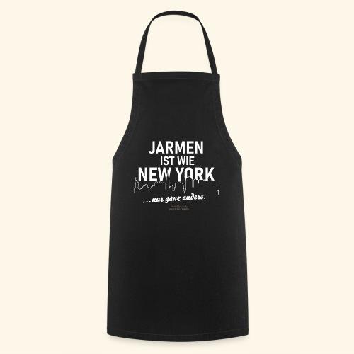 Jarmen 😁 ist wie New York ... nur ganz anders - Kochschürze