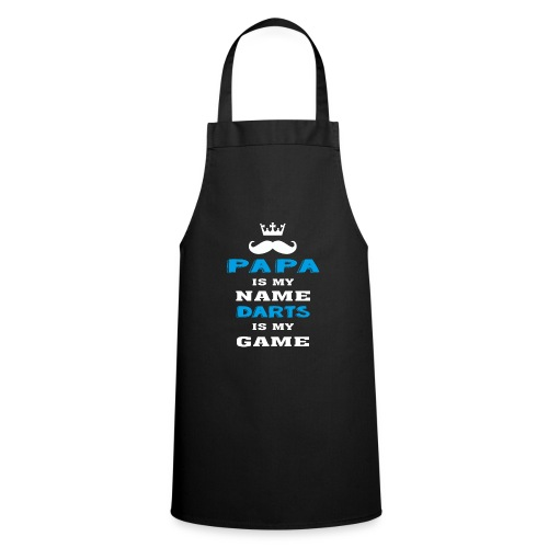 PAPA is my Name, DARTS is My Game, Father's Day - Cooking Apron