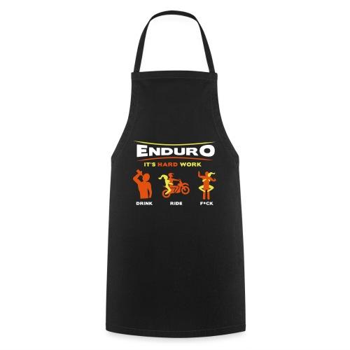 Enduro - It's hard work BlackShirt - Kochschürze