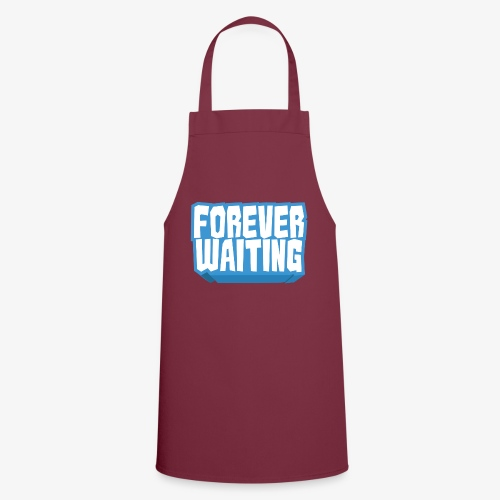 Forever Waiting - Cooking Apron