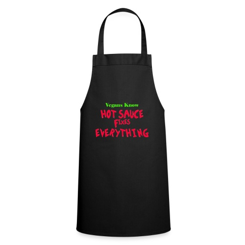 hot sauce fixes everything - Cooking Apron