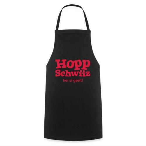 Hopp-Schwiiz hei si gseit - Kochschürze