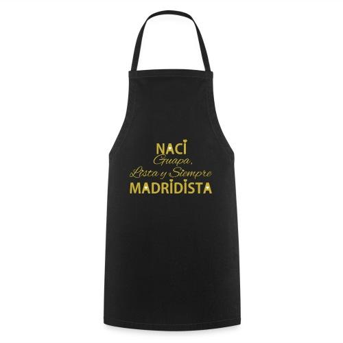 Guapa lista y siempre Madridista - Grembiule da cucina