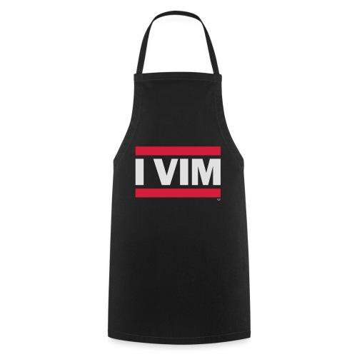 I VIM - Cooking Apron