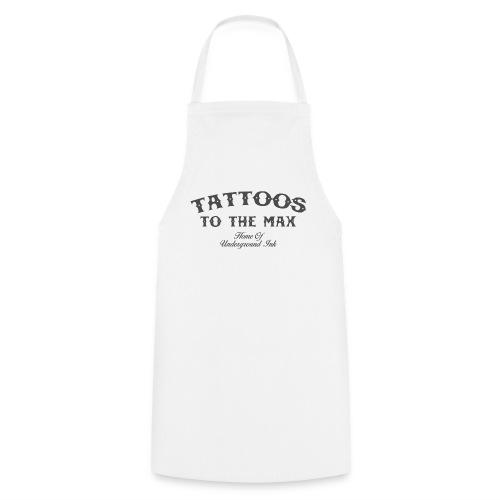 Tattoos to the Max - Home of Underground Ink tttm - Kochschürze