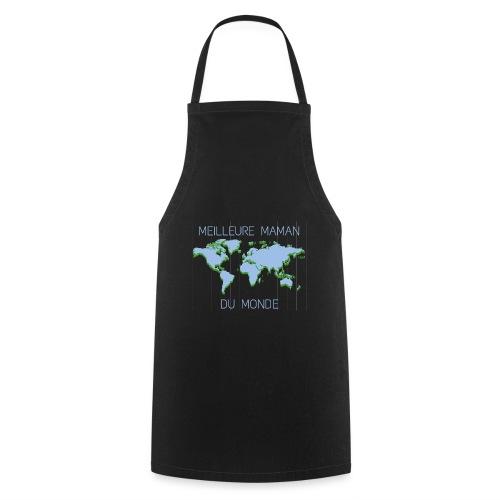 Meilleure maman du monde, fête des mères, ecolo - Tablier de cuisine