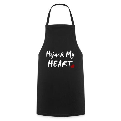 Hijack My Heart - Kochschürze