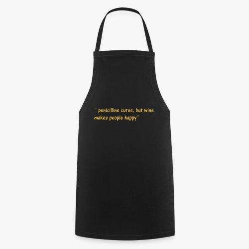 Happy Wine quote - Cooking Apron