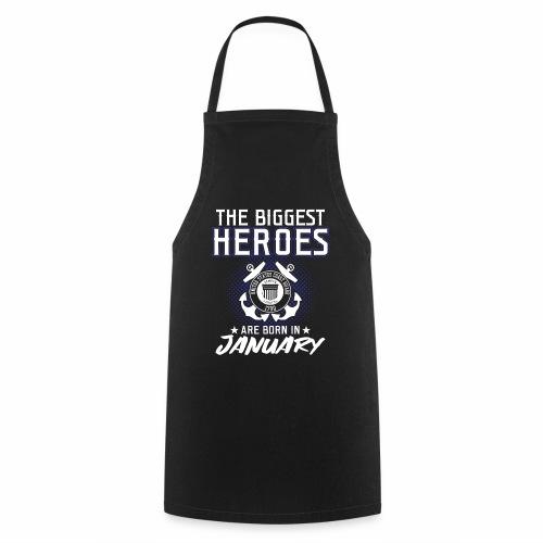 The Biggest Heroes Are Born In January - Kochschürze