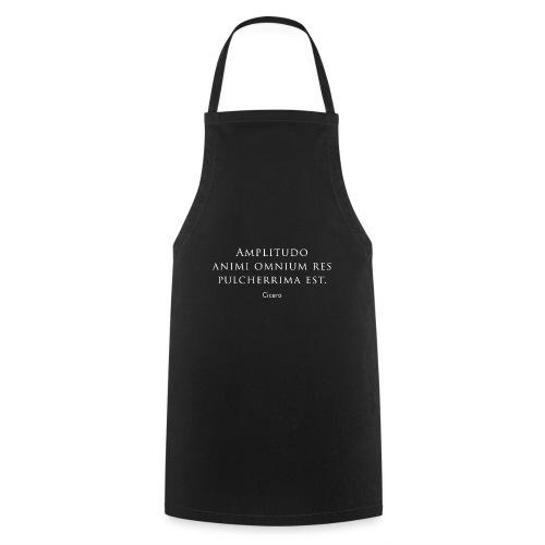 Cicero citazione - Amplitudo animi - Grembiule da cucina
