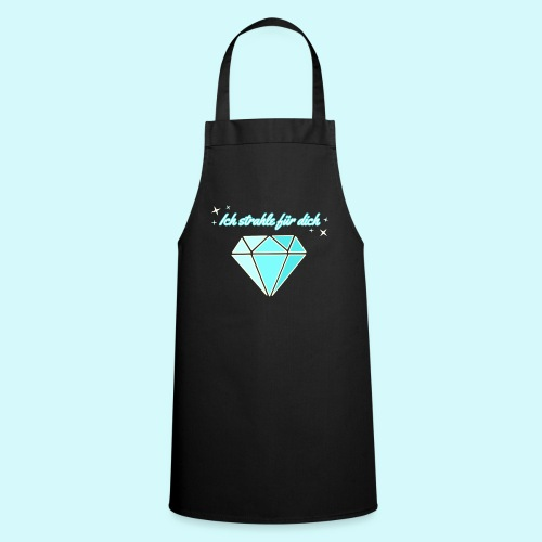 Diamant - ich starhle für dich - Kochschürze
