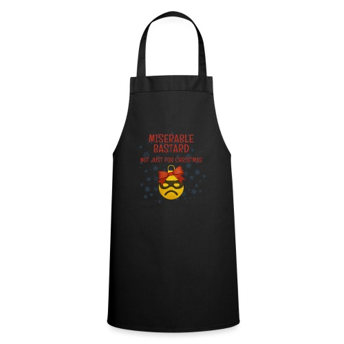Miserable Bastard - Cooking Apron