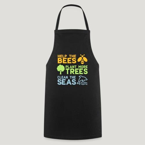 Help the Bees Plant More Trees Hilf den Bienen - Kochschürze