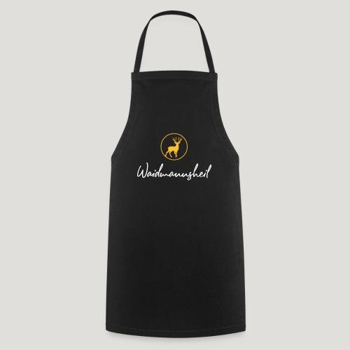 Waidmannsheil, ihr Jäger! Jäger Shirt Jaeger Shirt - Kochschürze