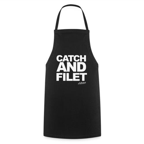 Catch and Filet - Kochschürze