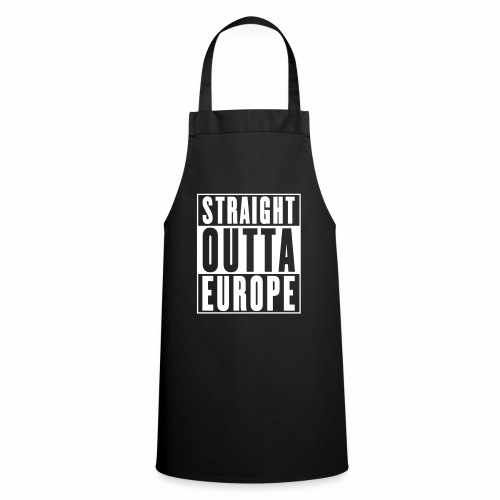 Straight Outta Europe - Cooking Apron
