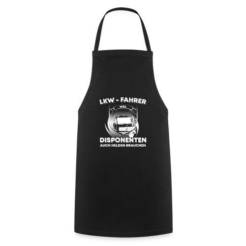 LKW Fahrer weil Disponenten auchHelden brauchen - Kochschürze