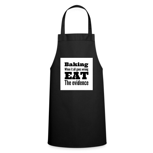 baking when it goes wrong - Cooking Apron