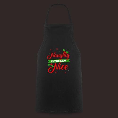 Weihnachten   unartig artig nett - Kochschürze