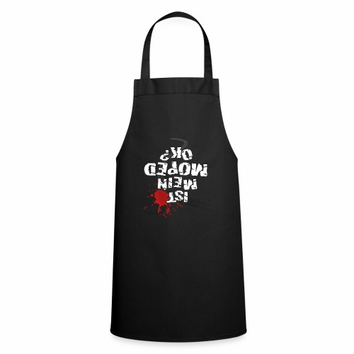 Ist mein Moped ok? (weißer Text) - Cooking Apron